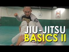 Intro to Brazilian Jiu-Jitsu: Part 2 -- The Basics I - YouTube