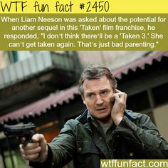 """Liam Neeson talks about """"Taken 3"""" - WTF fun facts - made funnier by the fact that they are making a Taken 3"""