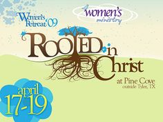 Brand - Womens Retreat :: Rooted in Christ by bemky, via Flickr