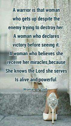 My daughter... she Is that warrior! God gives the victory to those who trust in Him. And He causes ALL things to work together for GOOD for those who love Him and who are called according to His purpose.... THANKING GOD He's working on her behalf!! Better, braver, stronger and happier every single day!!!