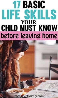 17 basic life skills your child must know before leaving home 17 basic life skills your child must know before leaving home Messy Yet Lovely Positive Parenting Mom Life Healthy living messyyetlovely Parenting nbsp hellip teen life skills Life Skills Kids, Teaching Life Skills, Teaching Kids, Gentle Parenting, Parenting Teens, Parenting Advice, Parenting Quotes, Education Positive, Raising Teenagers