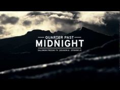 "Salomon Freeski TV Season 6 Episode 2 - ""Quarter Past Midnight"""