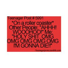 everytime. lexi your gonna have so much fun at valleyfair with me Thursday. this is all your gonna hear the entire time.
