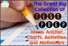 The Great Big Collection of Test Prep Resources.  This huge blog post includes ideas, anchor charts, activities, and motivators from all across the web to help you prepare for test prep season!