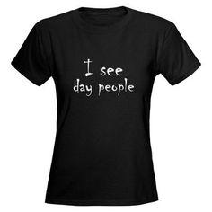 Day People Tee - yay nightshifters!