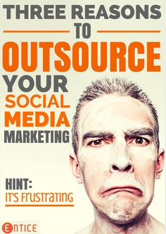 3 Reasons Why You May Want to Outsource Your Social Media Marketing