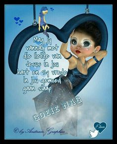 Good Night Greetings, Good Night Wishes, Good Night Quotes, Goeie Nag, Sleep Tight, Cute Little Girls, Strong Quotes, Cute Quotes, Sweet Dreams