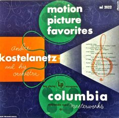 Andre Kostelanetz and his Orchestra- Motion Picture Favorites. Label: Columbia ML 2022 Design: Alex Steinweiss. Music Covers, Album Covers, Columbia Records, Record Art, Album Cover Design, Sound Of Music, Sleeve Designs, Marketing And Advertising, Cool Photos