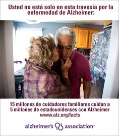 Usted no está solo en esta travesía por la enfermedad de Alzheimer: 15 millones de cuidadores familiares cuidan a 5 millones de estadounidenses con Alzheimer www.alz.org/facts  You are not alone in this journey with Alzheimer's: 15 million family caregivers are caring for 5 million Americans with Alzheimer's. www.alz.org/facts