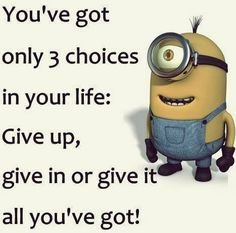 Saturday Minions sayings of the hour (09:30:36 PM, Saturday 23, January 2016 PST) – 10 pics