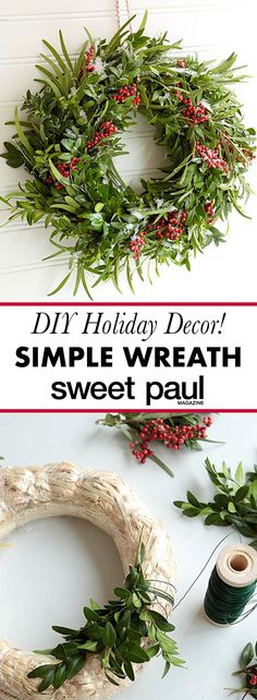 If you learn this basic technique for wreath making you'll be able to create just about any wreath you can imagine!