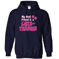 My best friend is a LAKELAND TERRIER - #shirt #sweatshirt design. SIMILAR ITEMS => https://www.sunfrog.com/Pets/my-best-friend-is-a-LAKELAND-TERRIER-dog-2725-NavyBlue-15458725-Hoodie.html?60505