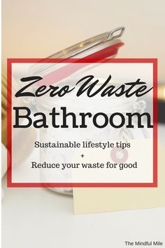 Going zero waste in your bathroom is an easy sustainable lifestyle tip. Transition to DIY shampoo, use a safety razor, and reduce your water consumption.