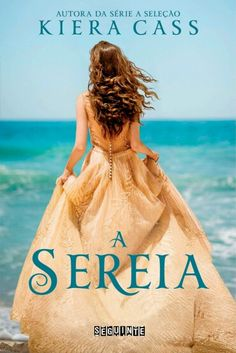 A sereia - Kiera Cass #livros #livro #kieracass