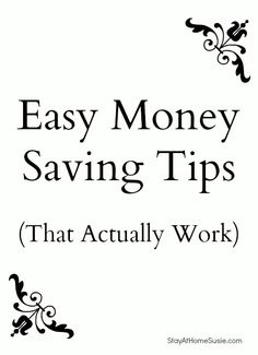Easy Money Saving Tips!