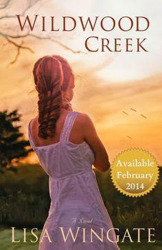 Book Reviews by Shannah: Wildwood Creek by Lisa Wingate