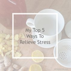 Top 5 Ways To Relieve Stress