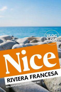 Nice faz parte da Riviera Francesa (ou Côte d'Azur) e, assim como as demais cidades da região, tem como grande ponto turístico sua belíssima #praia de águas azuis. Veja este #roteiro a pé de 1 dia.