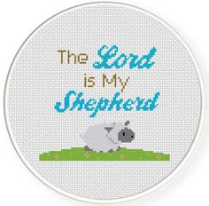 Charts Club Members Only: The Lord is my Shepherd Cross Stitch Pattern Religious Cross Stitch Patterns, Counted Cross Stitch Patterns, Cross Stitch Designs, Simple Cross Stitch, Cross Stitch Baby, Cross Stitch Letters, Lord Is My Shepherd, Plastic Canvas Patterns, Cross Stitching