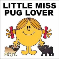 Little Miss Pug Lover