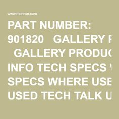 "PART NUMBER: 901820   GALLERY PRODUCT INFO TECH SPECS WHERE USED TECH TALK Upper Mounting Code		E Lower Mounting Code		E Compressed Length		8.661"" Extended Length		11.811"" Travel Length		3.150"" Parts Pack(s)		None"