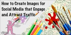 How to create images for social media that engage and attract traffic Social Media Updates, Social Media Images, Types Of Imagery, Create Image, Attraction, Times, Engagement, Platforms, Blog