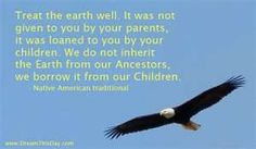 Native American Quotes and Sayings - Quotes by Native American