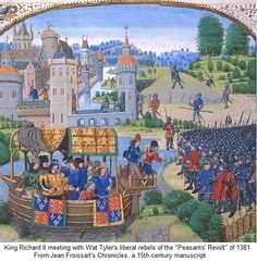Wat Tyler meeting with King Richard II. Leader of the peasants' Revolt of 1381, the first popular revolt in English history. Tyler lead the capture of various places including the palace of John of Gaunt, Richards uncle. Tyler met with Richard II at Smithfield where Tyler presented their demands. Fighting broke out and Tyler was seriously injured and taken to Bartholomew's hospital, from which he was dragger away and beheaded on the orders of the lord mayor of London.