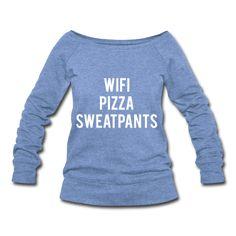 Wifi Pizza Sweatpants Women's Wideneck Sweatshirt