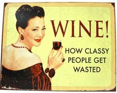 Wine! Metal Sign - Woman Cave Decor