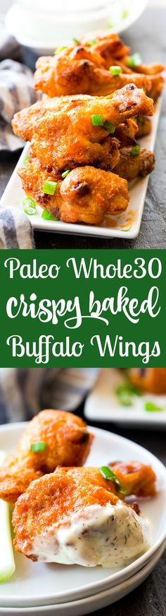 These crispy baked buffalo chicken wings are easy to make, healthy, and ridiculously tasty! They're paleo and compliant and perfect with homemade ranch dip. Perfect as a healthy appetizer, Super Bowl snack or with a salad for dinner! Wing Recipes, Paleo Recipes, Real Food Recipes, Chicken Recipes, Paleo Ideas, Chicken Ideas, Turkey Recipes, Free Recipes, Yummy Food