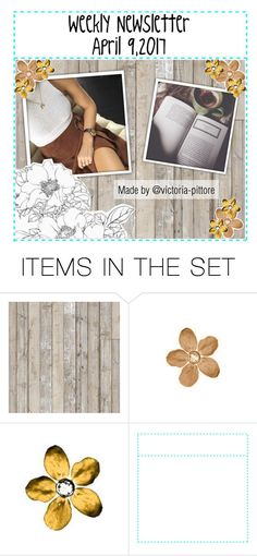 """""""Weekly Newsletter:April 9,2017"""" by victoria-pittore ❤ liked on Polyvore featuring art, Spring, polyvorecommunity, polyvoreeditorial and Spring2017"""