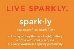 be sparkly!