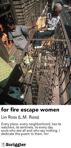 for fire escape women by Lin Ross (L.M. Ross) https://scriggler.com/detailPost/story/45462