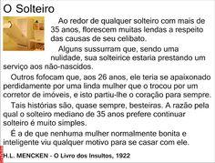 Grafados: H. L. Menchen - O Solteiro (The Single)