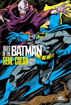 Tales Of The Batman Gene Colan Vol 1 By Various 9781401231019 Penguinrandomhouse Com Books Batman Batman Story Story Drawing