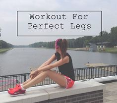How to Get Skinny Legs: The Perfect Workout Plan - Fashion Trends, Makeup Tutorials, Hairstyles and Style Secrets