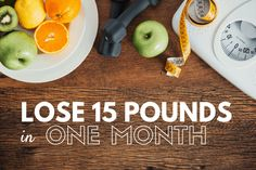 Want to lose weight? How about 15 pounds in one month? Learn my tried-and-true weight loss tips here!