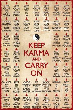 Karma Karma Karma....