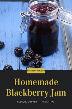 Pressure Cooker, Instant Pot, Homemade Blackberry Jam (Easy) – Food for Healty Blackberry Freezer Jam, Homemade Blackberry Jam, Blackberry Jam Recipes, Instant Pot Pressure Cooker, Pressure Cooker Recipes, Pressure Cooking, Canning Pressure Cooker, Jelly Recipes, Baby Food Recipes