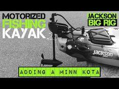 Motorized Fishing Kayak- Jackson Big Rig - YouTube
