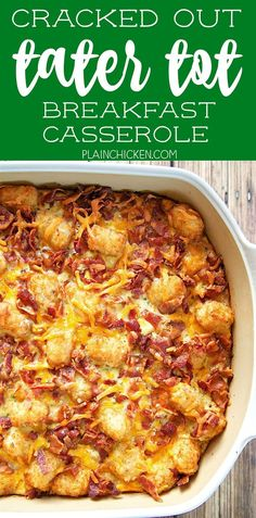 Cracked Out Tater Tot Breakfast Casserole great make ahead recipe Only 6 ingredients Bacon cheddar cheese tater tots eggs milk Ranch mix Can refrigerate or freeze for la. Tater Tot Breakfast Casserole, Breakfast Bake, Breakfast For Dinner, Breakfast Dishes, Chicken Breakfast, Tator Tot Casserole Recipe, Recipes With Tater Tots Breakfast, Paleo Breakfast, Bacon And Egg Breakfast