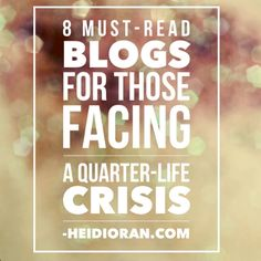 Feeling Lost & Confused? Here Are 8 Blogs to Help you Overcome Your Quarter-Life Crisis