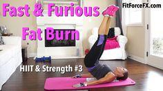 Fast & Furious Fat Burn: HIIT & Strength Series #3