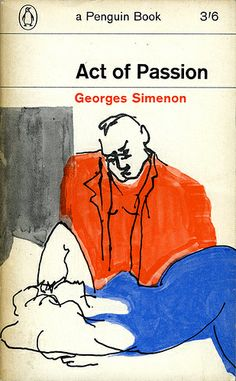 Georges Simenon Cover Drawing by Romek Marber This translation first published by Rouledge & Kegan Paul 1953 Published in Penguin Books 1965 Best Book Covers, Book Cover Art, Book Cover Design, Book Design, Book Art, Vintage Penguin, Penguin Publishing, Cool Books, Penguin Books