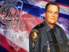 "On February 2, 1998, Officer William Herman ""Bill"" Edwards, III,  was on a funeral escort detail when he was fatally injured in a traffic crash."