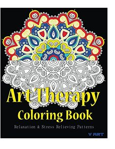 Art Therapy Coloring Book: Adult Coloring Book : Stress Relieving Patterns by V Art http://www.amazon.com/dp/B016ANTPTW/ref=cm_sw_r_pi_dp_0ZOexb0C710FM