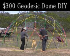 How To Build A Geodesic Dome For $300...http://homestead-and-survival.com/how-to-build-a-geodesic-dome-for-300/