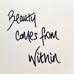 Beauty from within...
