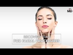 Recovery time for facial plastic & cosmetic surgery with Dr. Denton Watumull